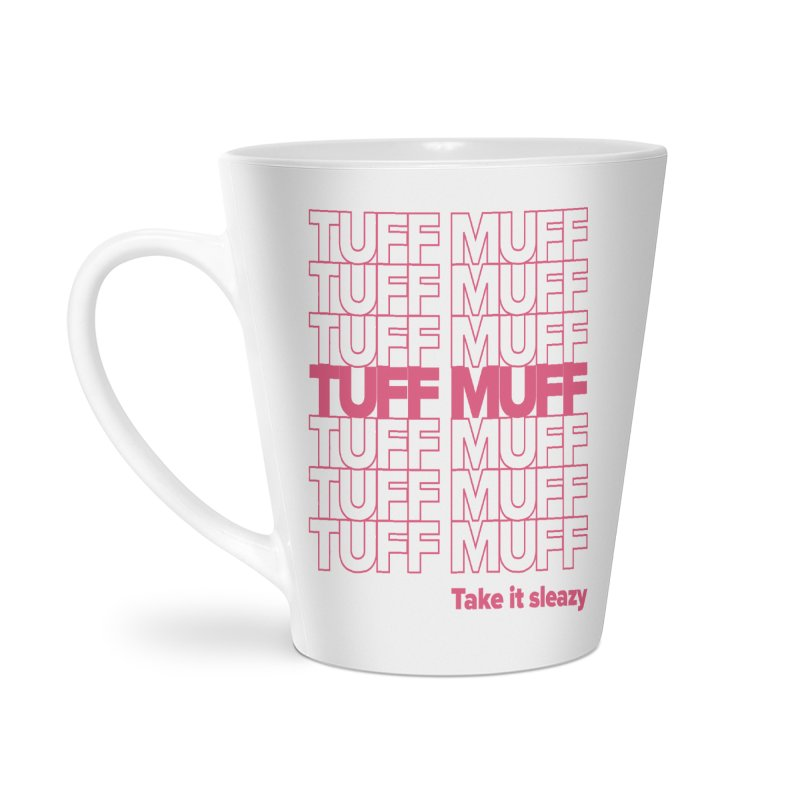 Tuff Muff - pink Accessories Latte Mug by Jessika Savage Artist Shop