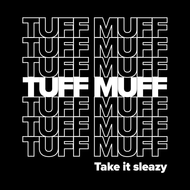 Tuff Muff - white logo by Jessika Savage Artist Shop
