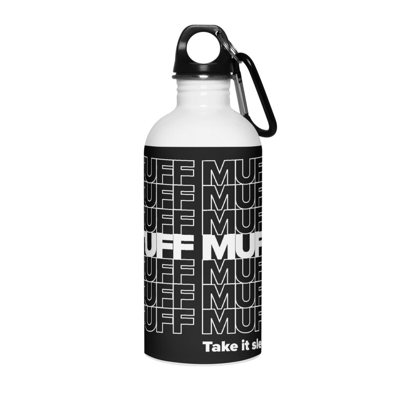 Tuff Muff - white logo Accessories Water Bottle by Jessika Savage Artist Shop