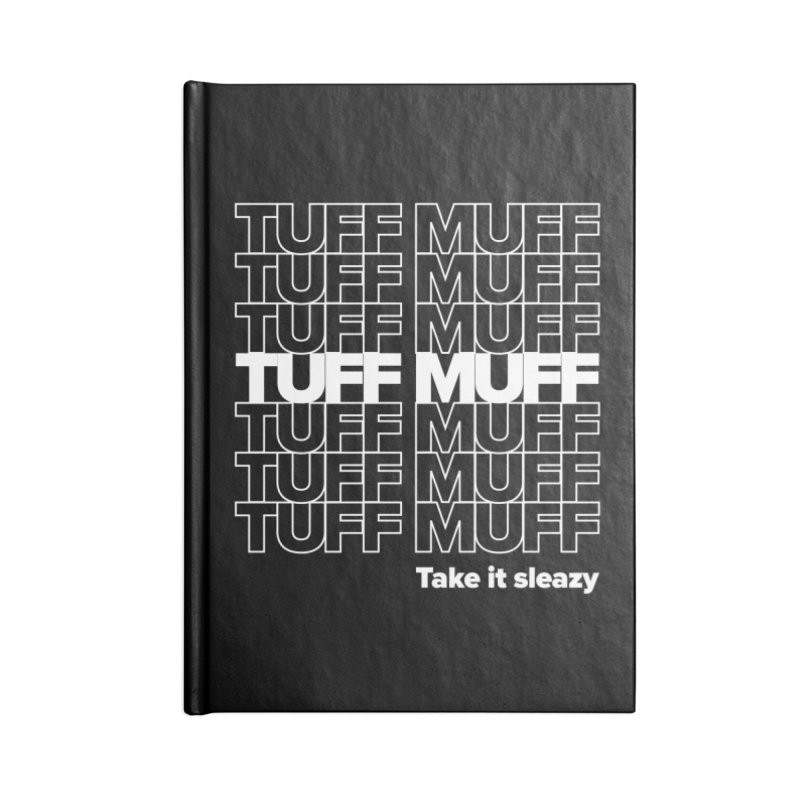 Tuff Muff - white logo Accessories Lined Journal Notebook by Jessika Savage Artist Shop