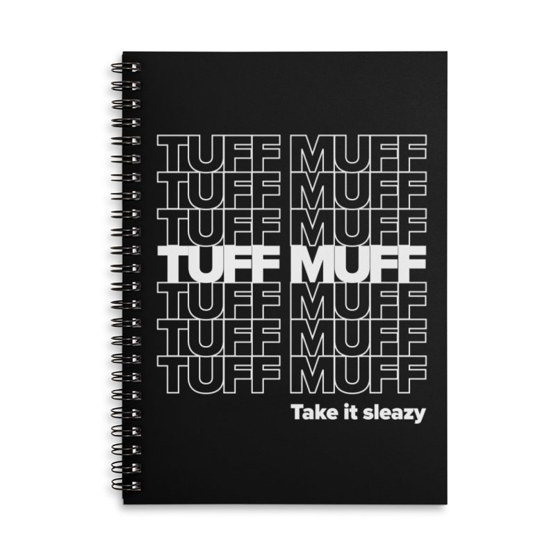 Tuff Muff - white logo Accessories Lined Spiral Notebook by Jessika Savage Artist Shop