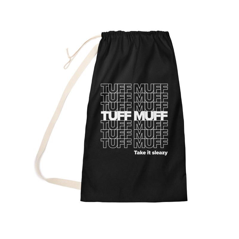 Tuff Muff - white logo Accessories Laundry Bag Bag by Jessika Savage Artist Shop