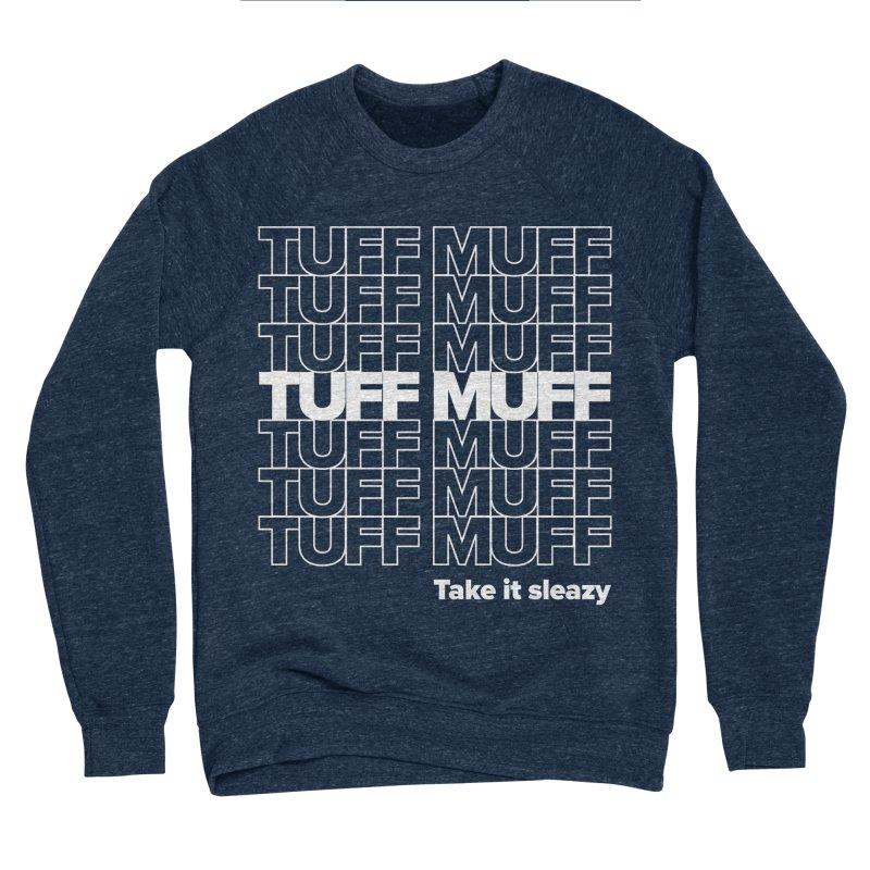 Tuff Muff - white logo Women's Sponge Fleece Sweatshirt by Jessika Savage Artist Shop