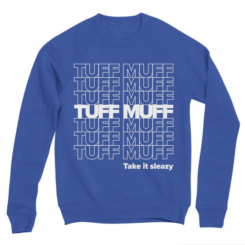 Tuff Muff - white logo Men's Sponge Fleece Sweatshirt by Jessika Savage Artist Shop