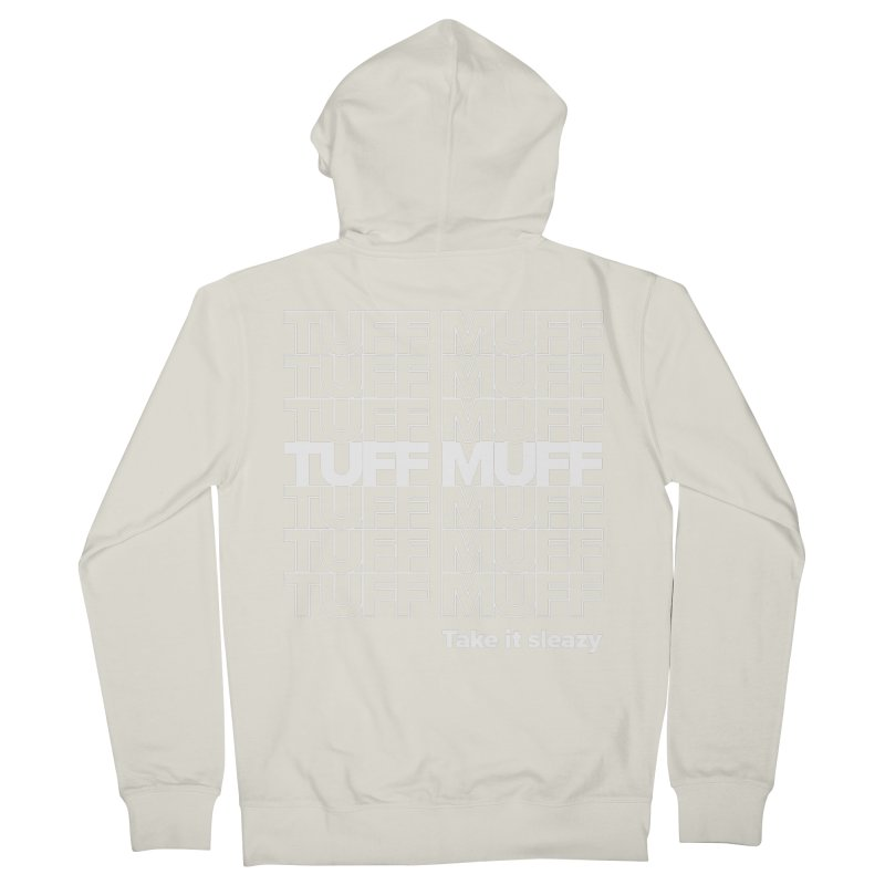 Tuff Muff - white logo Men's French Terry Zip-Up Hoody by Jessika Savage Artist Shop