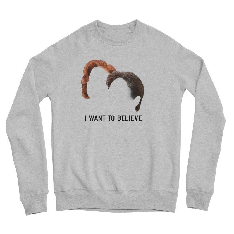 I WANT TO BELIEVE Men's Sponge Fleece Sweatshirt by Jessika Savage Artist Shop