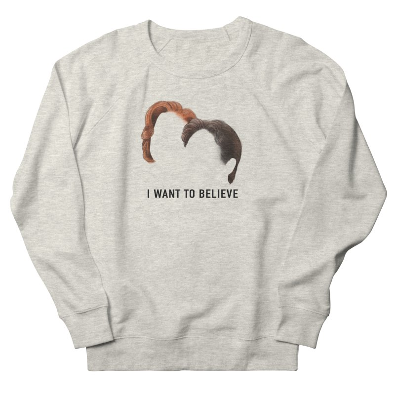 I WANT TO BELIEVE Men's French Terry Sweatshirt by Jessika Savage Artist Shop