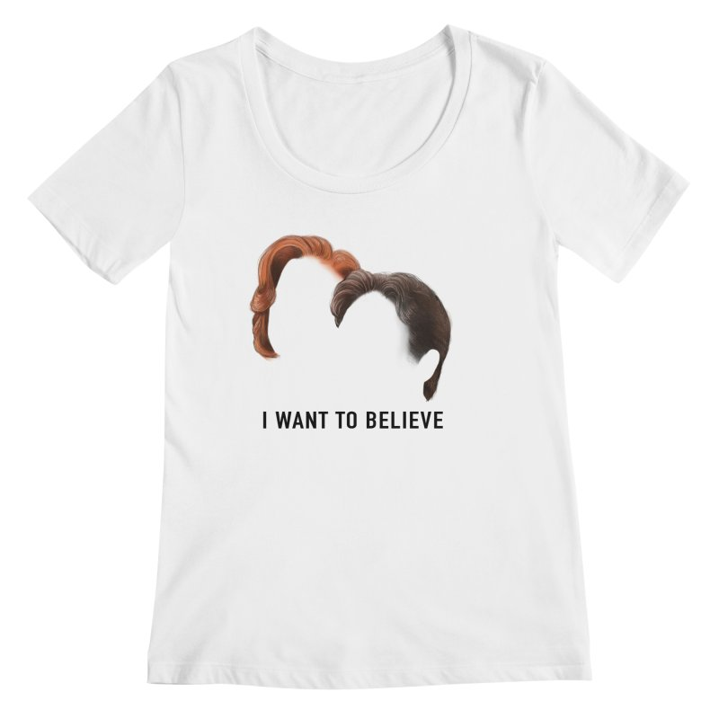 I WANT TO BELIEVE Women's Regular Scoop Neck by Jessika Savage Artist Shop