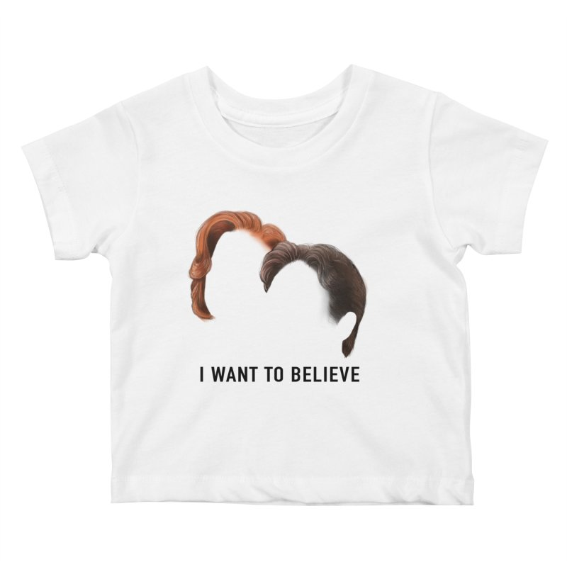 I WANT TO BELIEVE Kids Baby T-Shirt by Jessika Savage Artist Shop