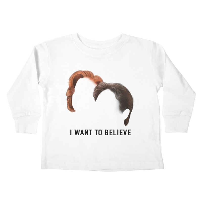 I WANT TO BELIEVE Kids Toddler Longsleeve T-Shirt by Jessika Savage Artist Shop