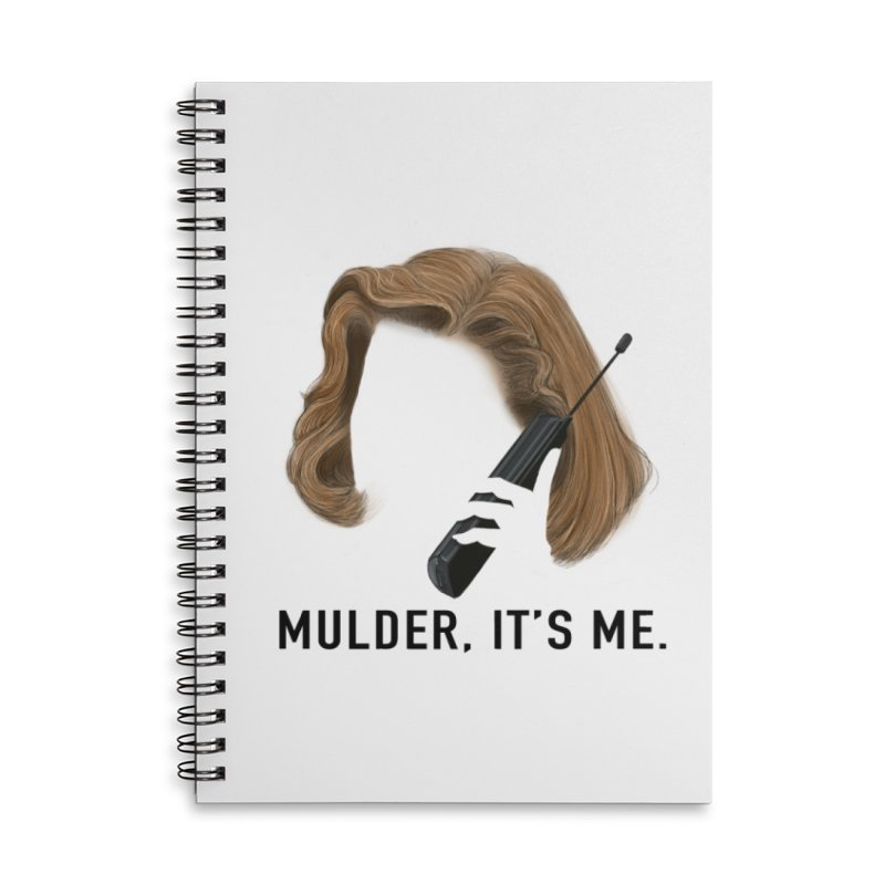 Mulder, It's Me. Accessories Lined Spiral Notebook by Jessika Savage Artist Shop