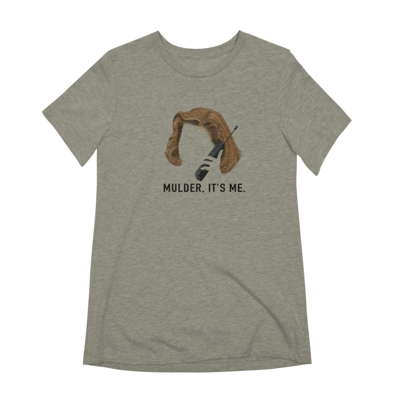 Mulder, It's Me. Women's Extra Soft T-Shirt by Jessika Savage Artist Shop