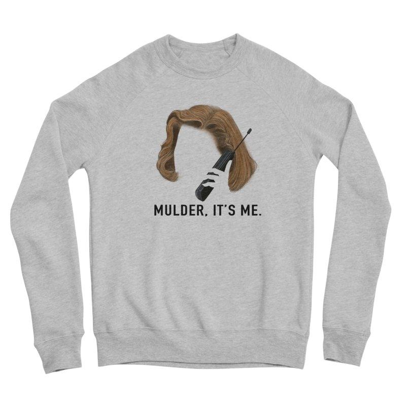 Mulder, It's Me. Women's Sponge Fleece Sweatshirt by Jessika Savage Artist Shop