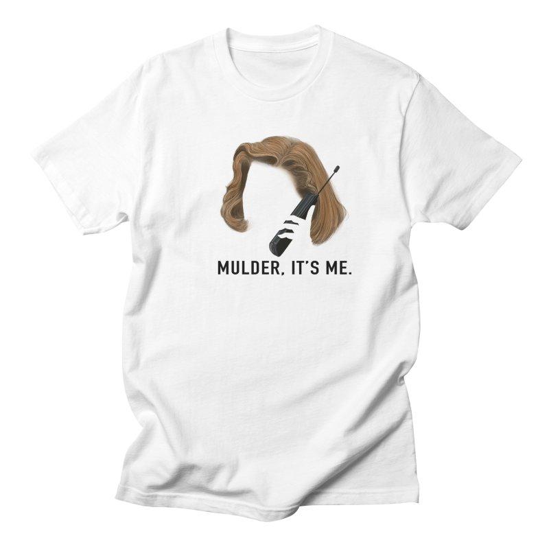 Mulder, It's Me. Women's Regular Unisex T-Shirt by Jessika Savage Artist Shop
