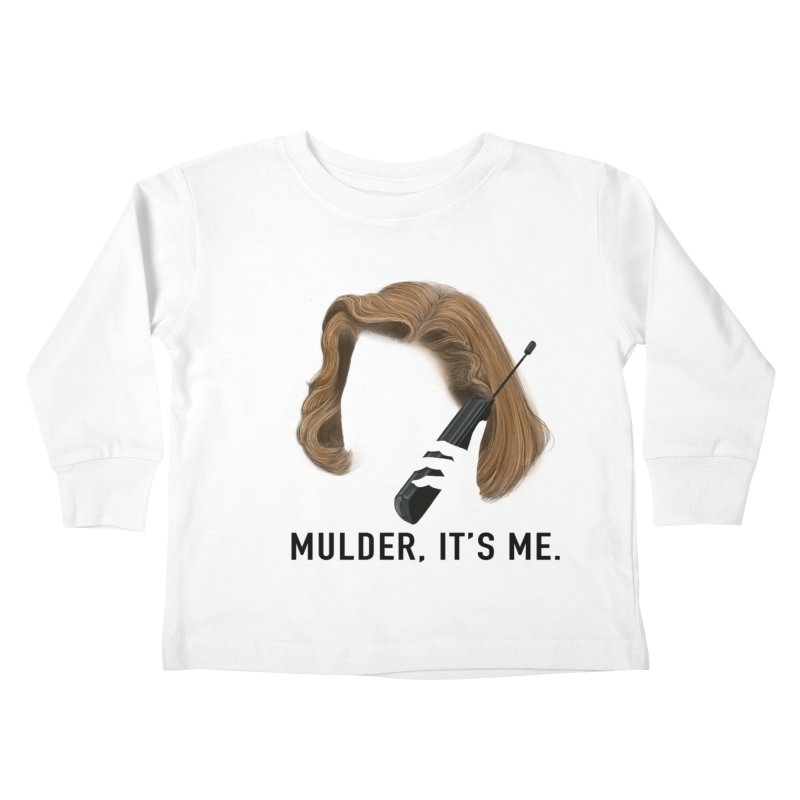 Mulder, It's Me. Kids Toddler Longsleeve T-Shirt by Jessika Savage Artist Shop