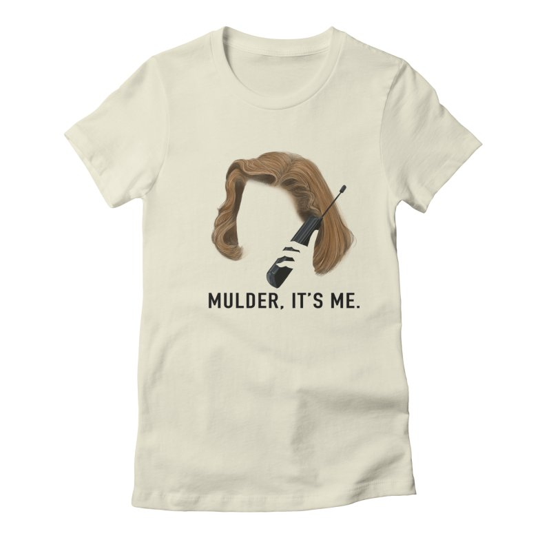 Mulder, It's Me. Women's Fitted T-Shirt by Jessika Savage Artist Shop