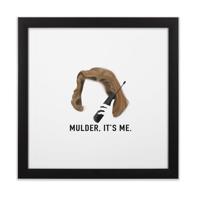 Mulder, It's Me. Home Framed Fine Art Print by Jessika Savage Artist Shop