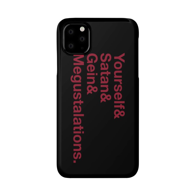 Hail Yourself, Hail Satan, Hail Gein & Megustalations - blood red Accessories Phone Case by Jessika Savage Artist Shop