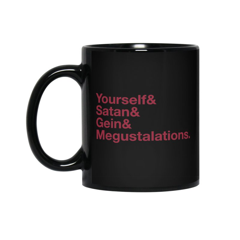 Hail Yourself, Hail Satan, Hail Gein & Megustalations - blood red Accessories Standard Mug by Jessika Savage Artist Shop
