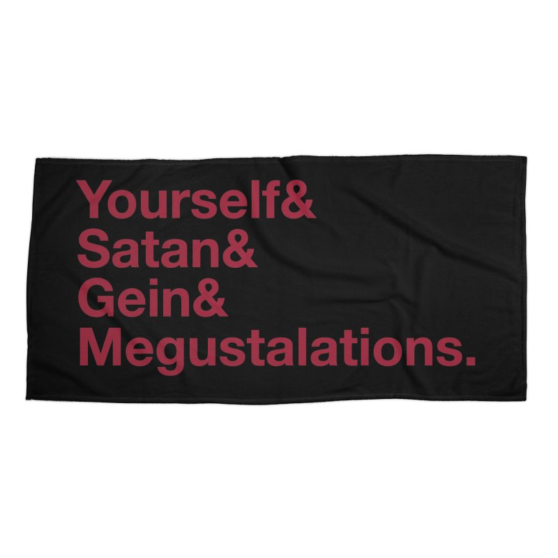 Hail Yourself, Hail Satan, Hail Gein & Megustalations - blood red Accessories Beach Towel by Jessika Savage Artist Shop