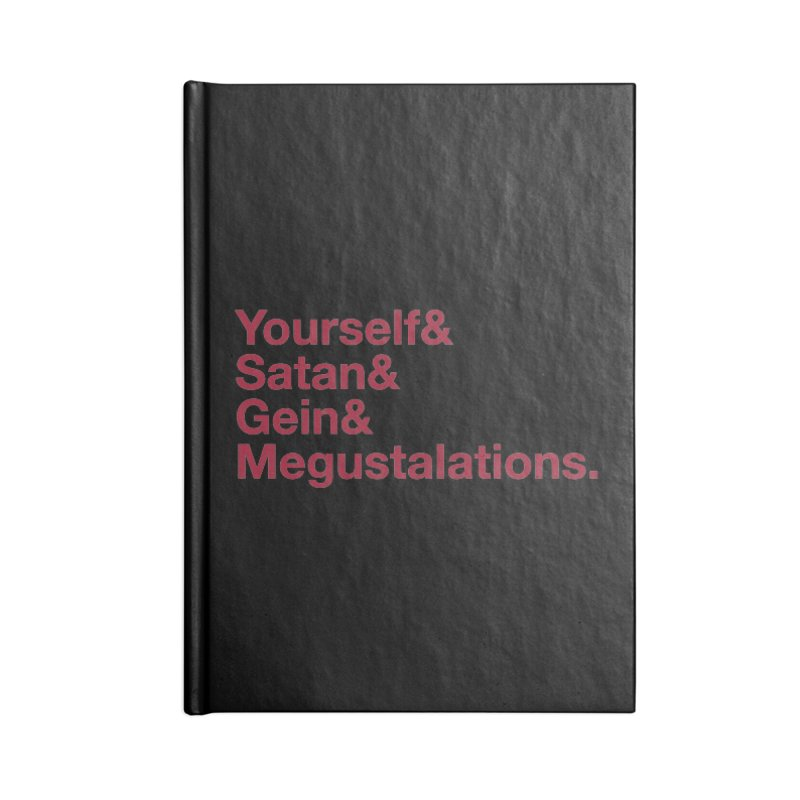 Hail Yourself, Hail Satan, Hail Gein & Megustalations - blood red Accessories Lined Journal Notebook by Jessika Savage Artist Shop
