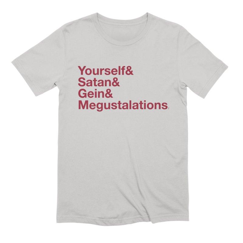 Hail Yourself, Hail Satan, Hail Gein & Megustalations - blood red Men's T-Shirt by Jessika Savage Artist Shop