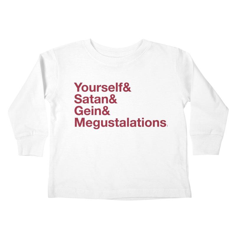 Hail Yourself, Hail Satan, Hail Gein & Megustalations - blood red Kids Toddler Longsleeve T-Shirt by Jessika Savage Artist Shop