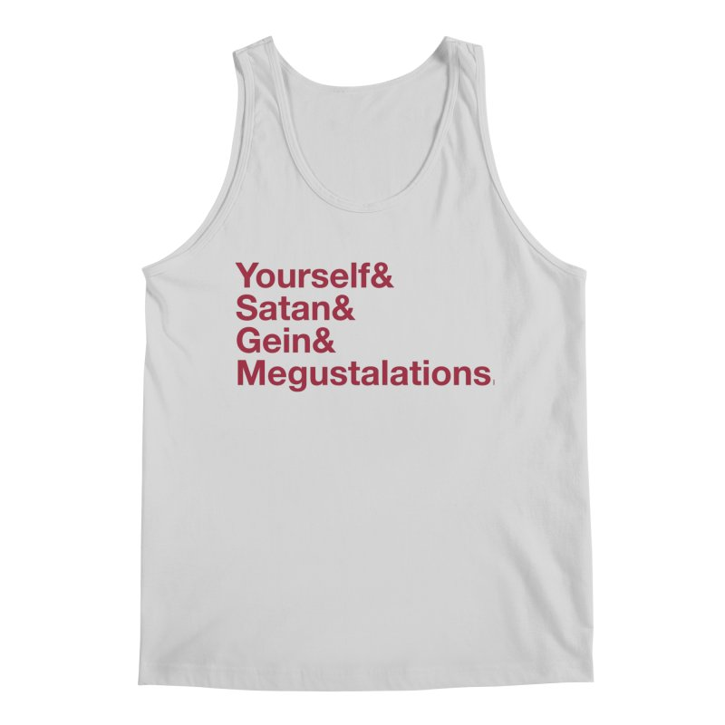 Hail Yourself, Hail Satan, Hail Gein & Megustalations - blood red Men's Regular Tank by Jessika Savage Artist Shop