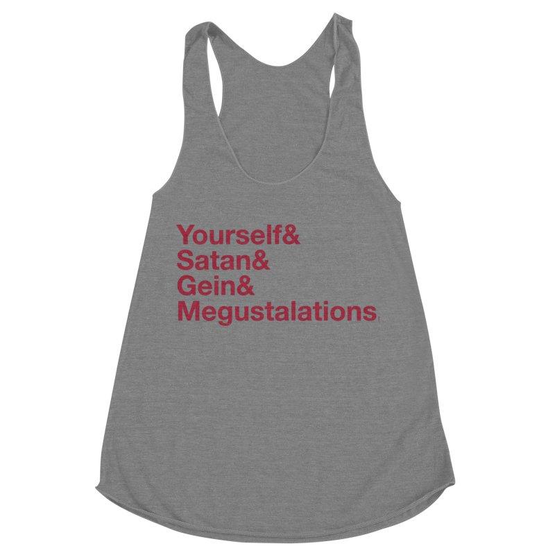 Hail Yourself, Hail Satan, Hail Gein & Megustalations - blood red Women's Racerback Triblend Tank by Jessika Savage Artist Shop