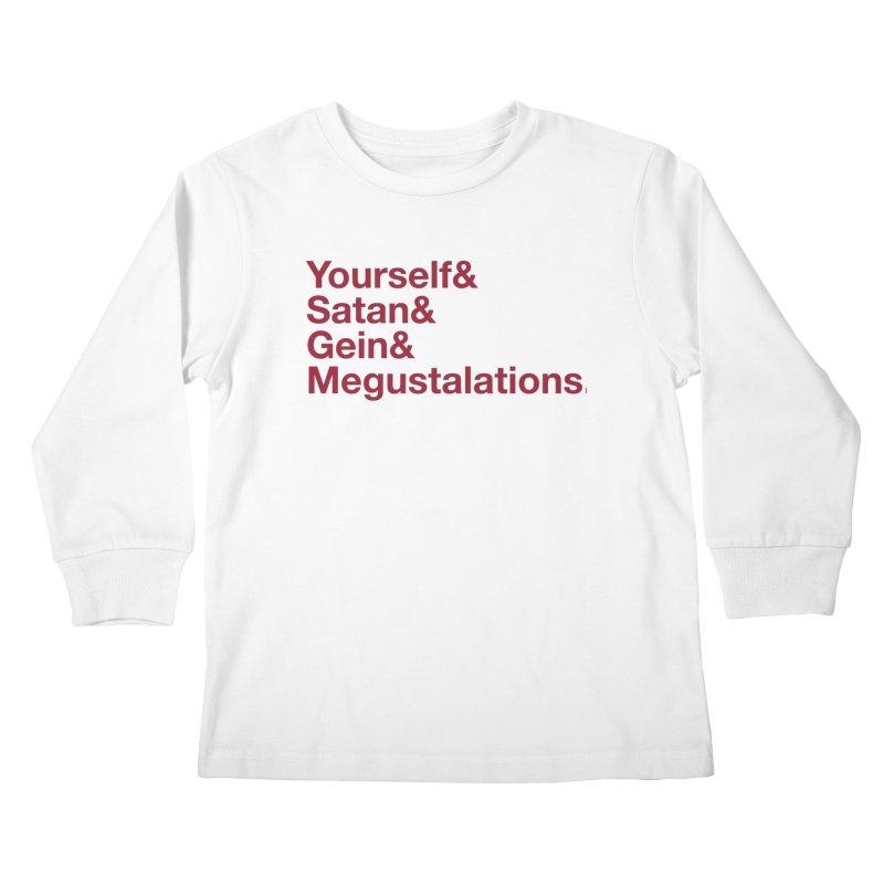 Hail Yourself, Hail Satan, Hail Gein & Megustalations - blood red Kids Longsleeve T-Shirt by Jessika Savage Artist Shop