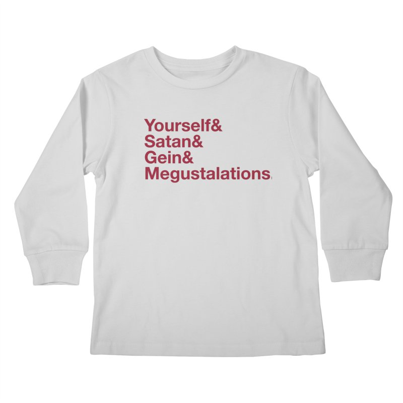 Hail Yourself, Hail Satan, Hail Gein & Megustalations - blood red Kids Longsleeve T-Shirt by Jessika Savage Artist Shop