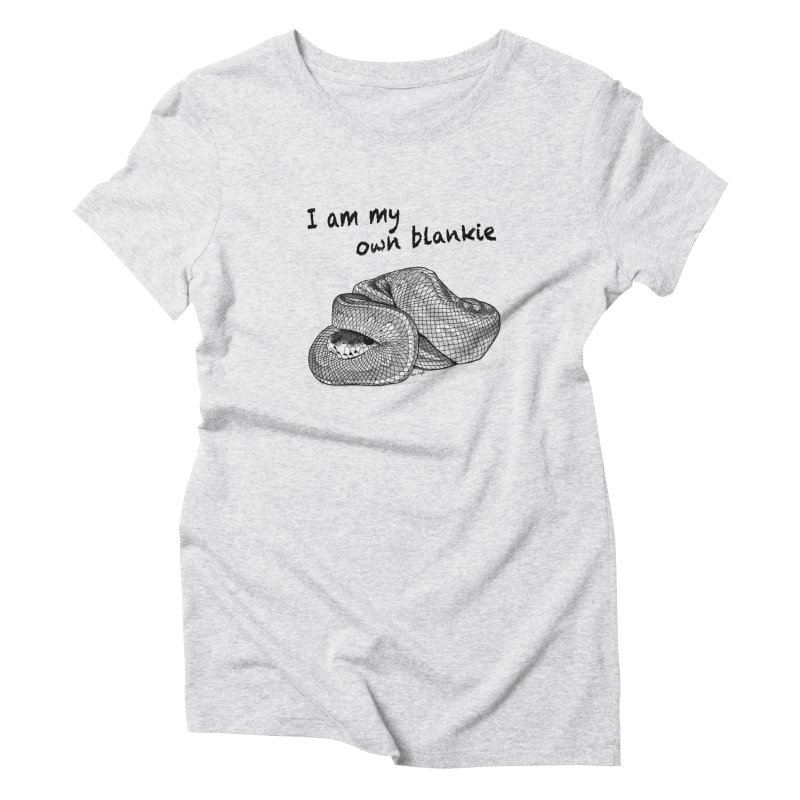 I Am My Own Blankie Women's Triblend T-Shirt by jessileigh's Artist Shop