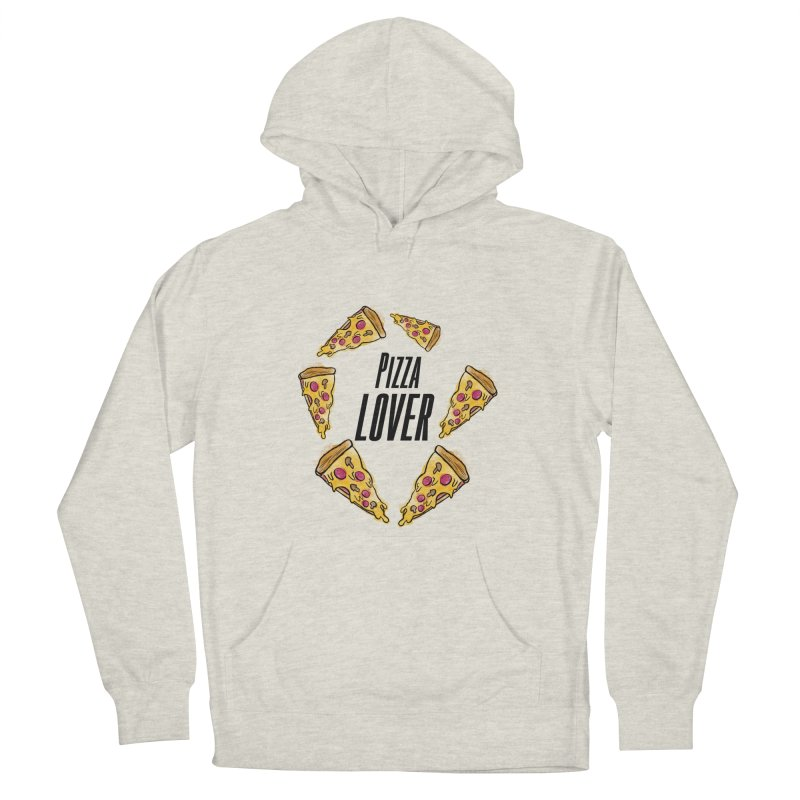 Pizza Lover Women's Pullover Hoody by jessperezes's Artist Shop