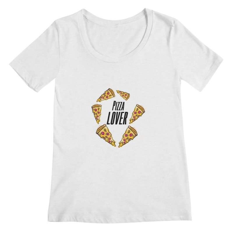 Pizza Lover Women's Scoopneck by jessperezes's Artist Shop
