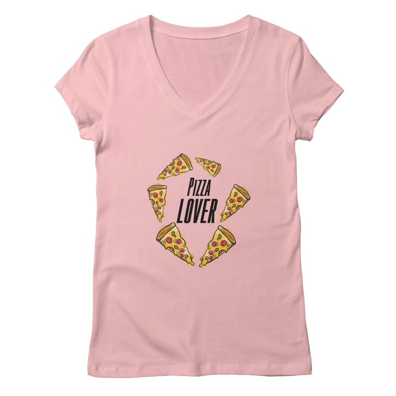 Pizza Lover Women's V-Neck by jessperezes's Artist Shop