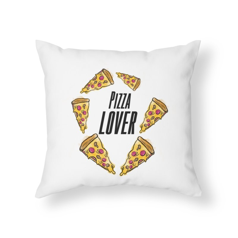 Pizza Lover Home Throw Pillow by jessperezes's Artist Shop