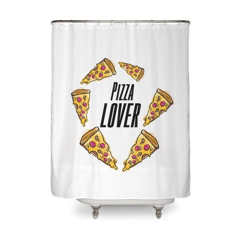 Pizza Lover Home Shower Curtain by jessperezes's Artist Shop