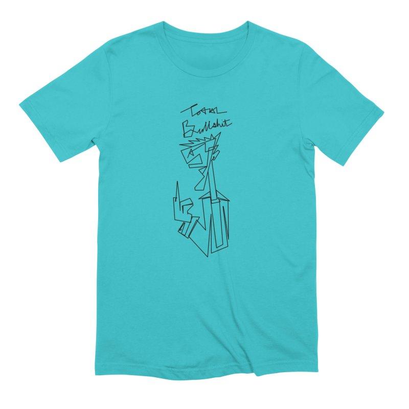 Total bs Men's Extra Soft T-Shirt by Jason Henricks' Artist Shop
