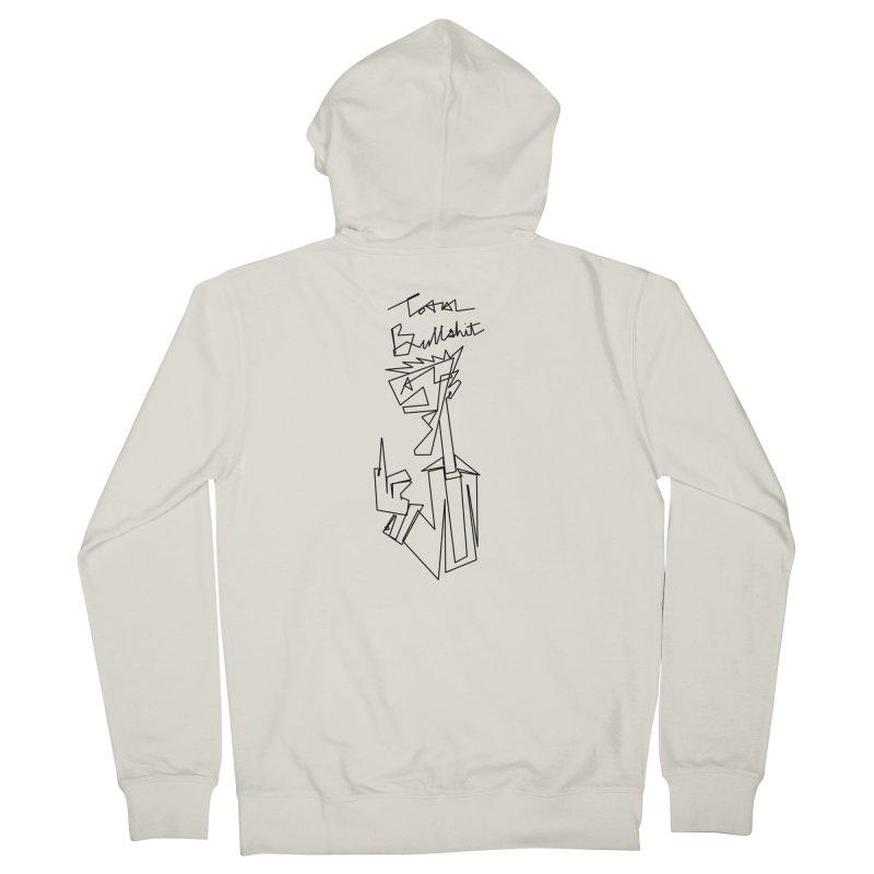 Total bs Men's French Terry Zip-Up Hoody by Jason Henricks' Artist Shop