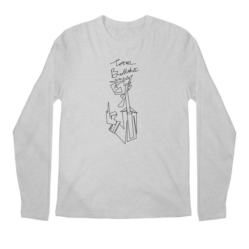 Total bs Men's Longsleeve T-Shirt by Jason Henricks' Artist Shop