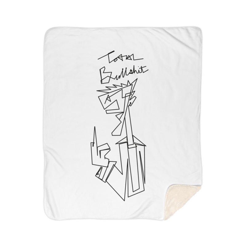 Total bs Home Sherpa Blanket Blanket by Jason Henricks' Artist Shop