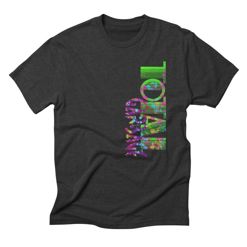Total Garbage Men's Triblend T-Shirt by Jason Henricks' Artist Shop