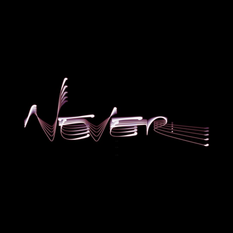 Never. Accessories Skateboard by Jason Henricks' Artist Shop