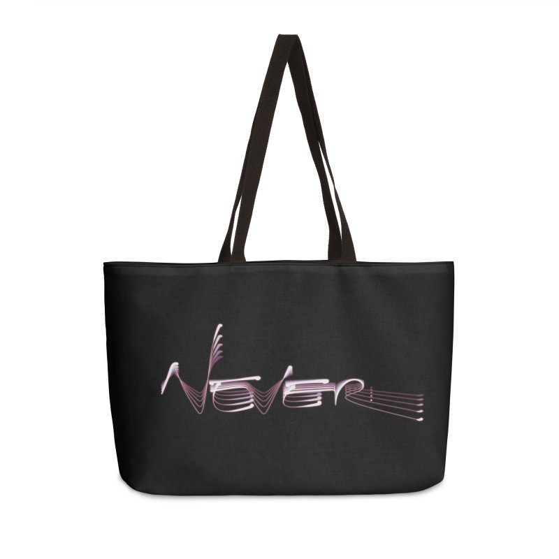 Never. Accessories Weekender Bag Bag by Jason Henricks' Artist Shop