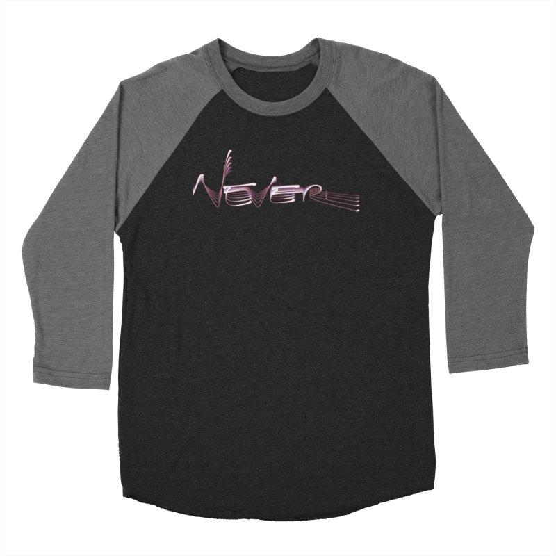 Never. Men's Baseball Triblend Longsleeve T-Shirt by Jason Henricks' Artist Shop