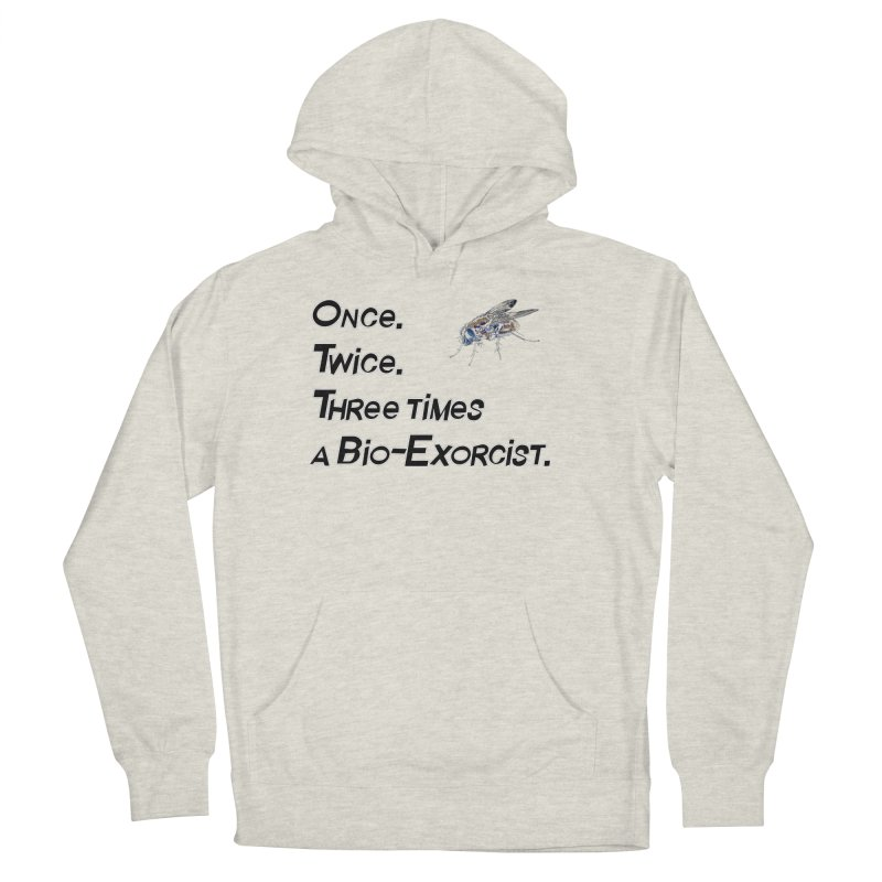 Once. Twice. Three times a Bio-Exorcist. Women's French Terry Pullover Hoody by Jason Henricks' Artist Shop