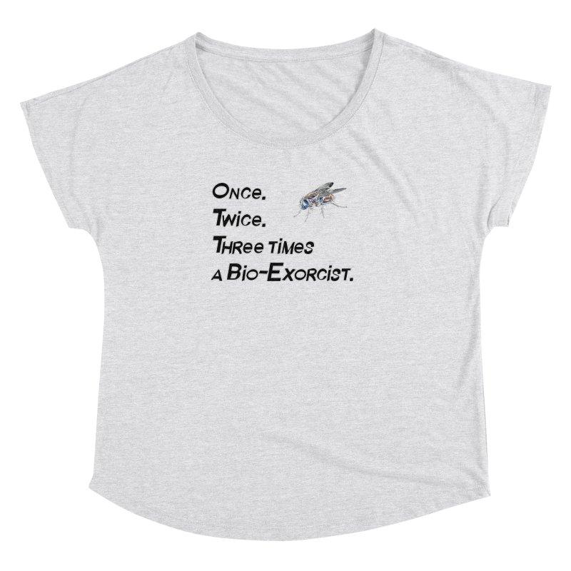 Once. Twice. Three times a Bio-Exorcist. Women's Dolman Scoop Neck by Jason Henricks' Artist Shop