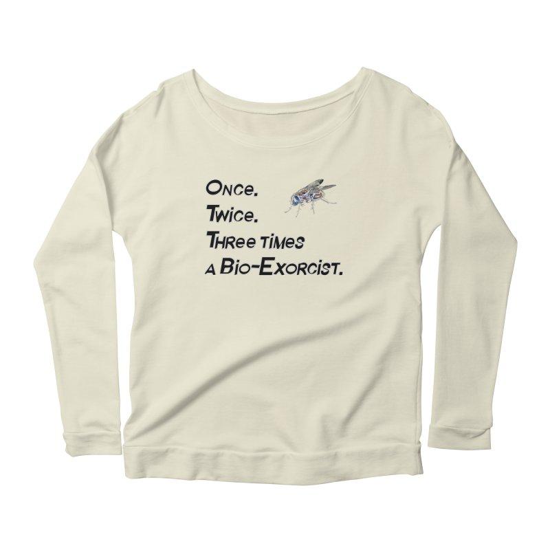 Once. Twice. Three times a Bio-Exorcist. Women's Longsleeve Scoopneck  by Jason Henricks' Artist Shop
