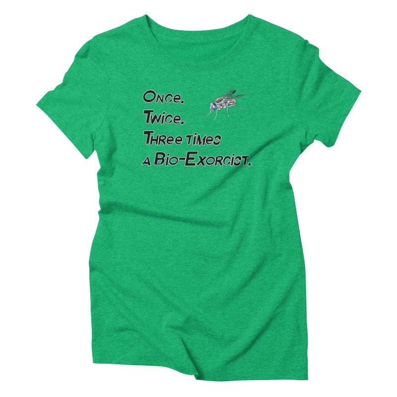 Once. Twice. Three times a Bio-Exorcist. Women's Triblend T-Shirt by Jason Henricks' Artist Shop