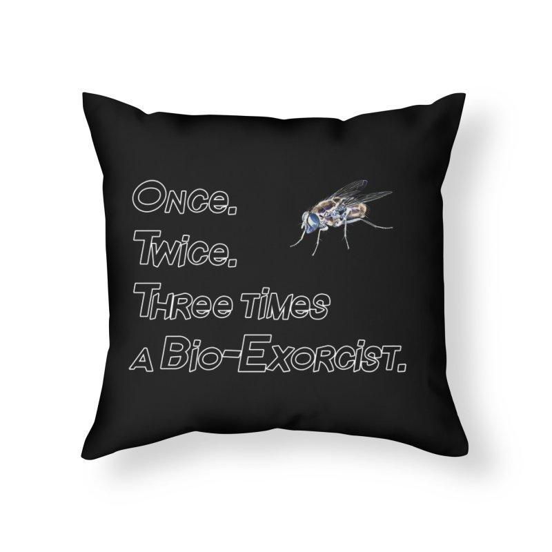 Once. Twice. Three times a Bio-Exorcist. Home Throw Pillow by Jason Henricks' Artist Shop